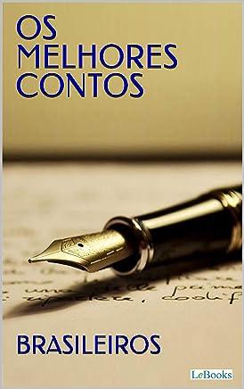 Os Melhores Contos Brasileiros (Col. Melhores Contos)