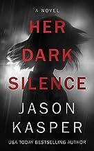Her Dark Silence: A Novel