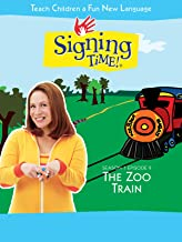 Signing Time Season 1 Episode 9: The Zoo Train
