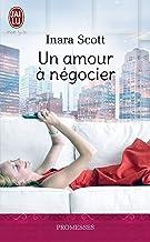 Un amour à négocier (French Edition)