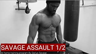 The Savage Assault : at home workout program part 1 (English Edition)