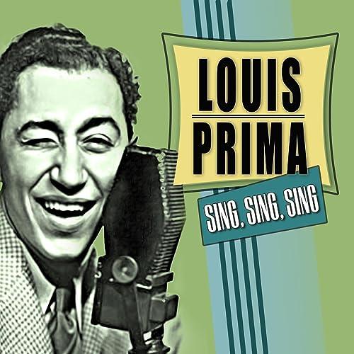 Sing Sing Sing By Louis Prima On Amazon Music Amazon Com