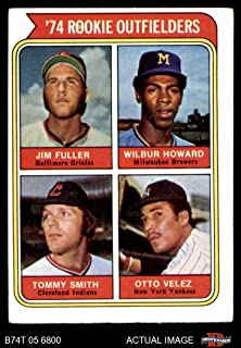 1974 Topps # 606 Rookie Outfielders Jim Fuller/Wilbur Howard/Tommy Smith/Otto Velez Orioles/Brewers/Indians/Yankees (Baseball Card) Dean's Cards 3 - VG Orioles/Brewers/Indians/Yankees