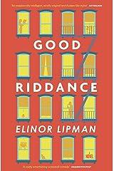 Good Riddance Kindle Edition