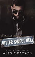 Bitter Sweet Hell (Hell Night Series, Book Two)