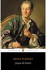 Jacques the Fatalist: And His Master (Classics) Kindle Edition