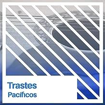 # Trastes Pacíficos