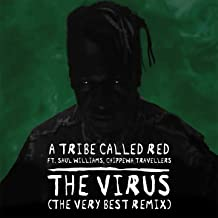 The Virus (feat. Saul Williams, Chippewa Travellers) [The Very Best Remix]