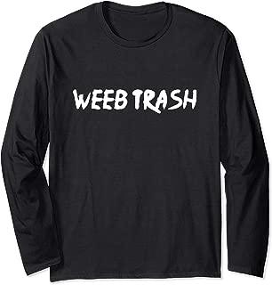 Weeb Trash Long Sleeve T-Shirt