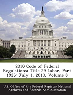 2010 Code of Federal Regulations: Title 29 Labor, Part 1926: July 1, 2010, Volume 8