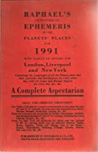 Raphael's Astronomical Ephemeris of the Planet's Places for 1991: A Complete Aspectarian