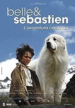 Belle E Sebastien - L'Avventura Continua [Italia] [Blu-ray]