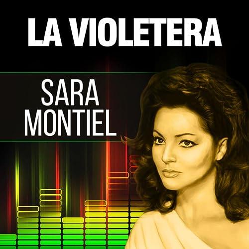 f239bfb2d La Violetera de Sara Montiel sur Amazon Music - Amazon.fr
