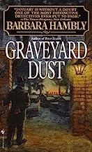 Graveyard Dust: A Novel of Suspense (A Benjamin January Mystery Book 3)