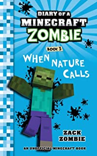Diary of a Minecraft Zombie, Book 3: When Nature Calls
