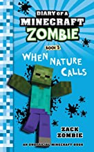 Diary of a Minecraft Zombie Book 3: When Nature Calls (Volume 3) PDF
