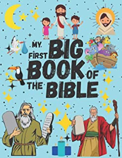 My First Big Book Of The Bible: Favorite Stories Bible coloring scéne book , inspirational motivational for Kids and Adult...