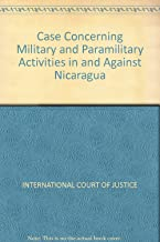 Case Concerning Military and Paramilitary Activities in and Against Nicaragua