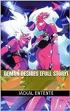 Demon Desires [Full Story]