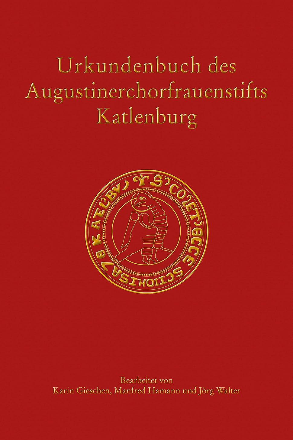 文化長さ版Urkundenbuch des Augustinerchorfrauenstifts Katlenburg (Ver?ffentlichungen der Historischen Kommission für Niedersachsen und Bremen 299) (German Edition)
