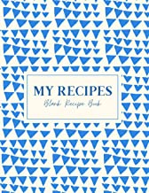Family Recipes Blank Recipe Book: Large Print - Size 8.5x11 - Blank Notebook to Write Your Recipes - With Space for Cookin...