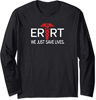 Respiratory Therapist Long Sleeve ER Emergency Room RT Shirt