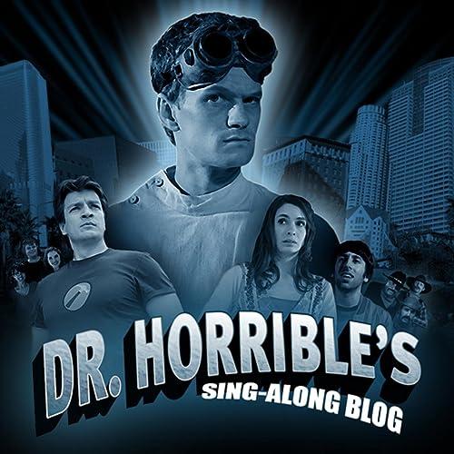 dr horribles sing along blog soundtrack