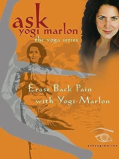 Erase Back Pain with Yogi Marlon - yoga