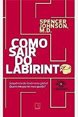 Como sair do labirinto (Portuguese Edition) Kindle Edition