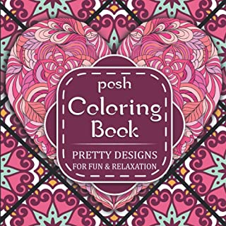 Posh Coloring Book Pretty Designs: Black Background Coloring Book for Adult and Kids With Beautiful Hearts & Butterflies F...
