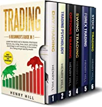 Trading: 6 BEGINNER'S GUIDE in 1. Learn the Bases with PROVEN STRATEGIES: Options, Day, Swing, Forex, Stock, and Trading Psychology to START INVESTING. ... the Market For a Living (English Edition)