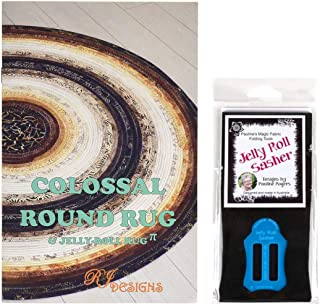 Jelly Roll Bundle: RJ Designs Jelly Roll Rug Colossal Round Pattern and Pauline's Quilters World Jelly Roll Sasher Tool