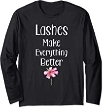 Womens Lashes Make Everything Better T-Shirt for Stylists  Long Sleeve T-Shirt