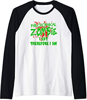 Zombie Halloween I Eat Therefore I Am Philosophy Zombie Raglan Baseball Tee