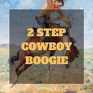 2 Step Cowboy Boogie