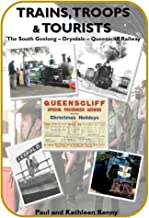 Trains Troops and Tourists: The South Geelong to Queenscliff Railway