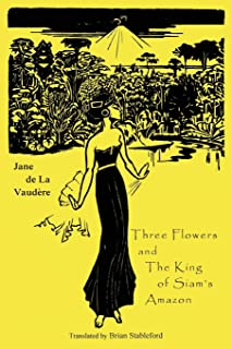 Three Flowers and The King of Siam`s Amazon