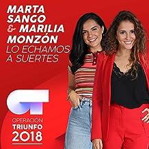 Lo Echamos A Suertes (Operación Triunfo 2018)