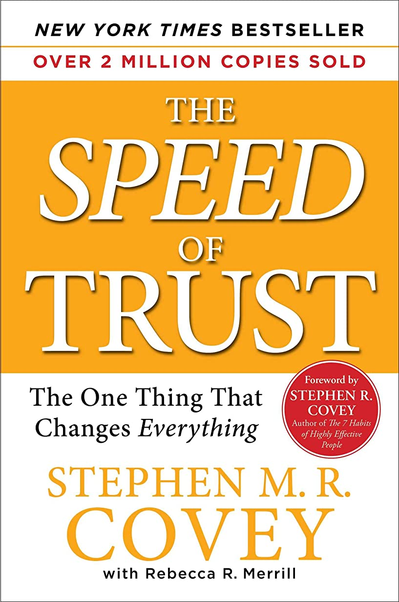 アサート真剣に春The SPEED of Trust: The One Thing that Changes Everything (English Edition)