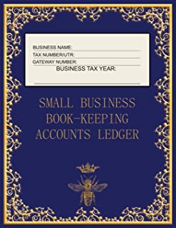 Small Business Book-Keeping Accounts Ledger: Large Book-keeping ledger for the small business and self-employed - Navy and...