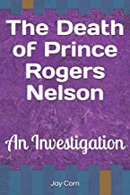 Best prince rogers nelson death Reviews