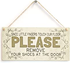 Meijiafei Since Little Fingers Touch Our Floor Please Remove Your Shoes at The Door - Cute Country Style Home Accessory Gift Sign for Hallway/Entrance Vestibule 10