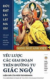 Yeu luoc cac giai doan tren duong tu giac ngo (song ngu Anh Viet): Ban in nam 2017 (Vietnamese Edition)