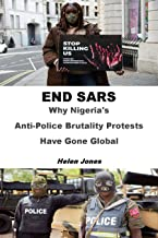 END SARS: Why Nigeria's Anti-Police Brutality Protests Have Gone Global