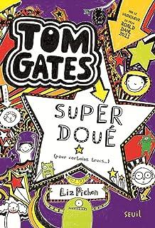 Tom gates - tome 5 super doue (pour certains trucs) - volume 05