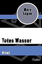 Totes Wasser: Krimi (German Edition)