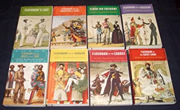 Set of 8 Flashman Books: Flashman's Lady, Flash for Freedom, Flashman and the Mountain of Light, Flashman and the Redskins...