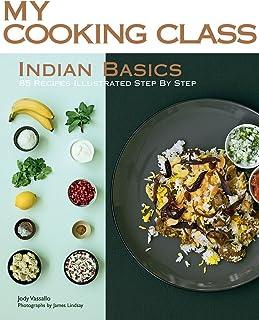 My Cooking Class Indian Basics