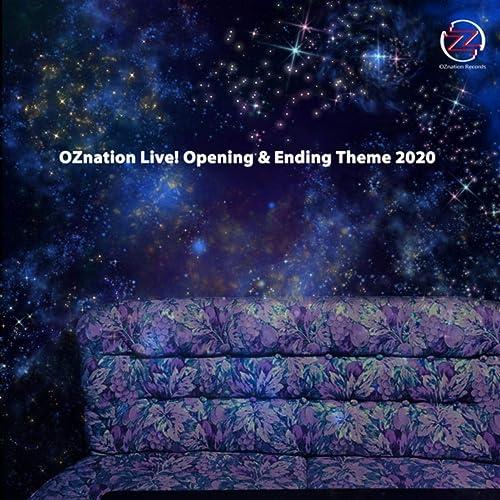 Oznation Live! Opening & Ending Theme 2020