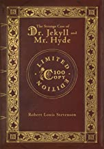 The Strange Case of Dr. Jekyll and Mr. Hyde (100 Copy Limited Edition)